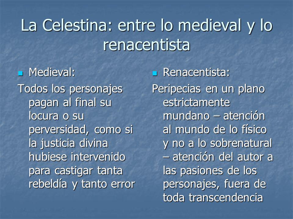 La Celestina: entre lo medieval y lo renacentista