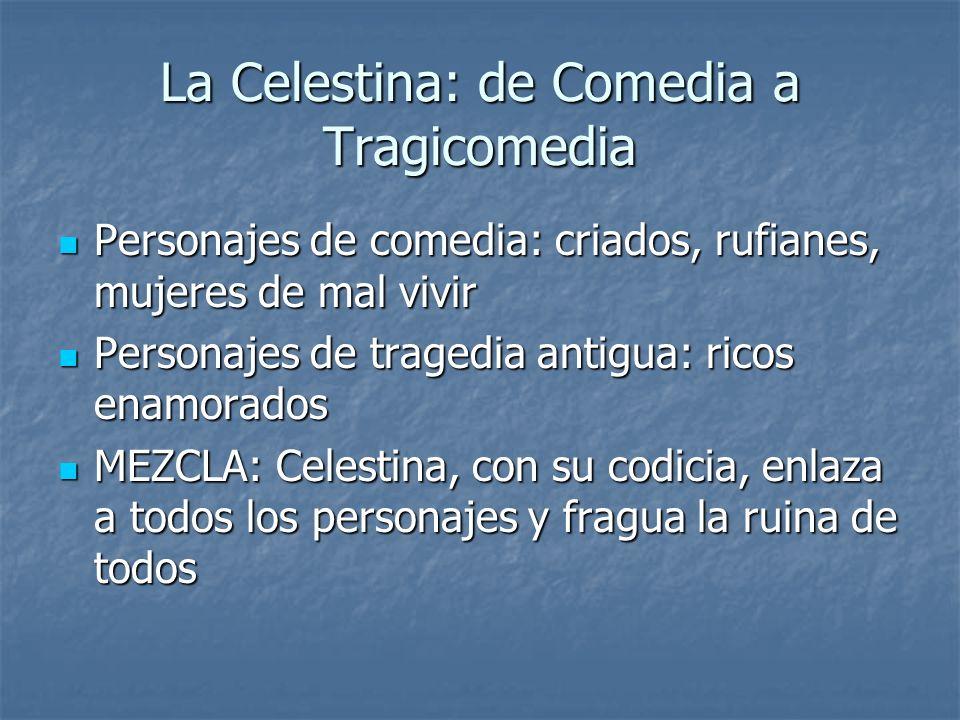 La Celestina: de Comedia a Tragicomedia