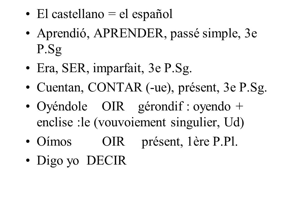 El castellano = el español
