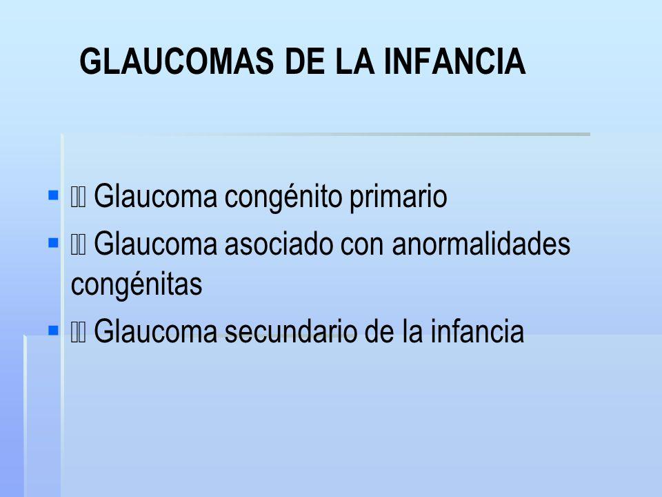 GLAUCOMAS DE LA INFANCIA