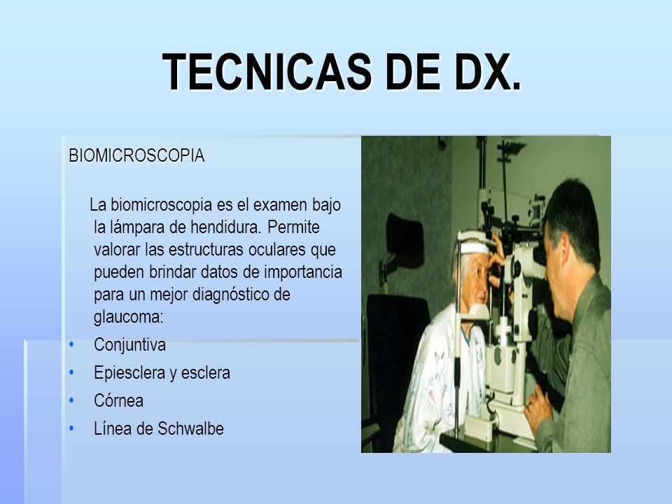 TECNICAS DE DX. BIOMICROSCOPIA