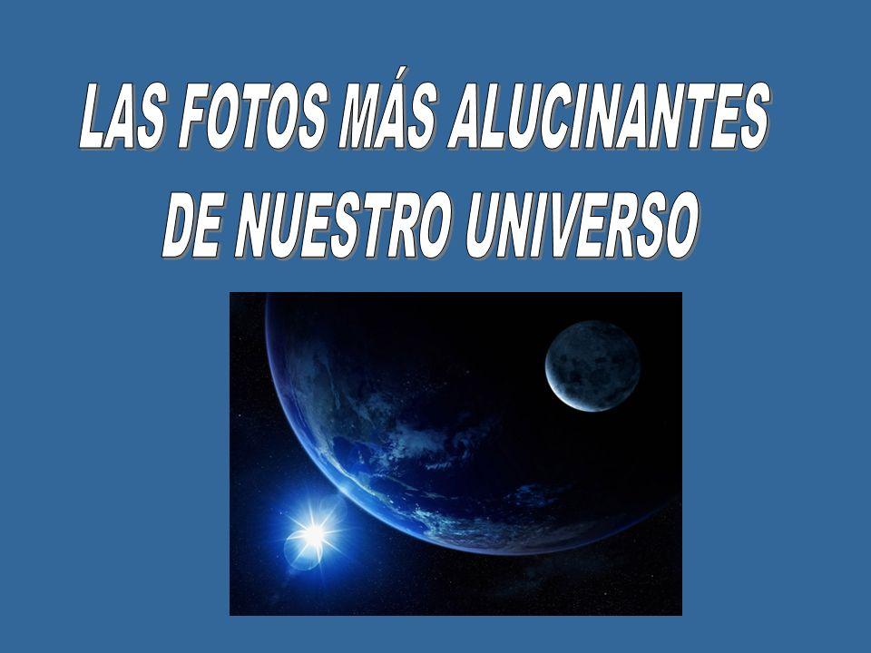 LAS FOTOS MÁS ALUCINANTES