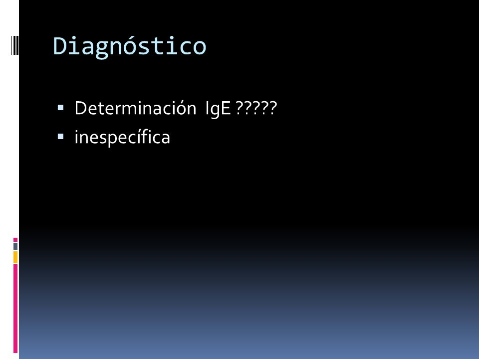 Diagnóstico Determinación IgE inespecífica