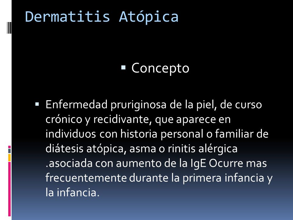 Dermatitis Atópica Concepto