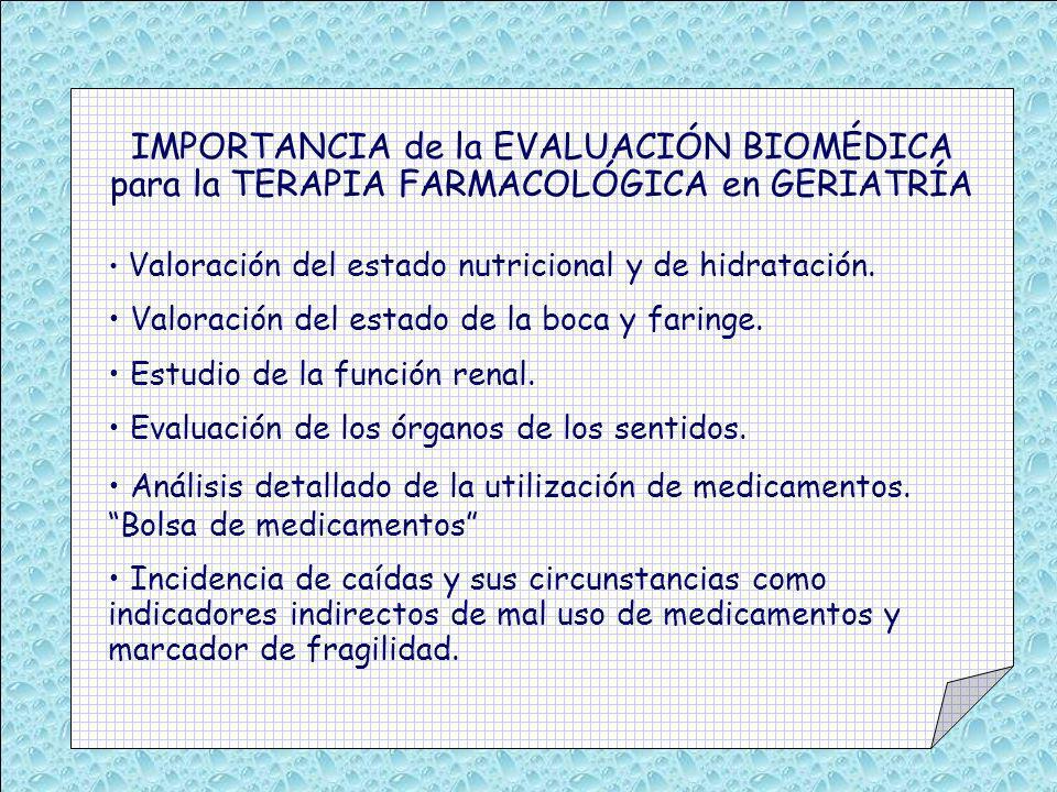 IMPORTANCIA de la EVALUACIÓN BIOMÉDICA para la TERAPIA FARMACOLÓGICA en GERIATRÍA