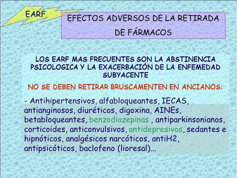 EFECTOS ADVERSOS DE LA RETIRADA DE FÁRMACOS