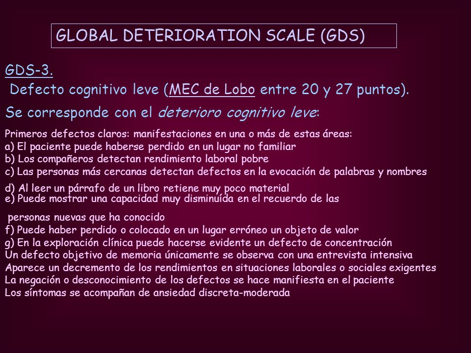 GLOBAL DETERIORATION SCALE (GDS)