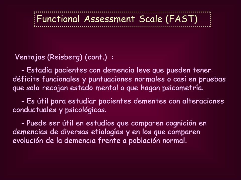 Functional Assessment Scale (FAST)