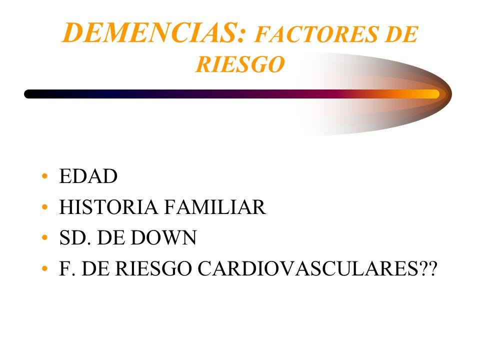 DEMENCIAS: FACTORES DE RIESGO