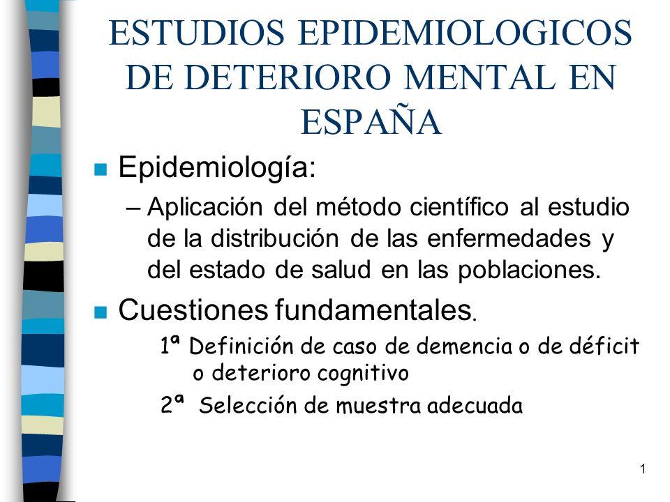 ESTUDIOS EPIDEMIOLOGICOS DE DETERIORO MENTAL EN ESPAÑA