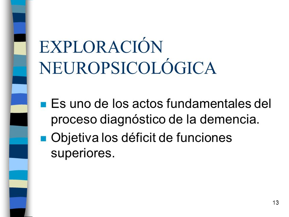 EXPLORACIÓN NEUROPSICOLÓGICA