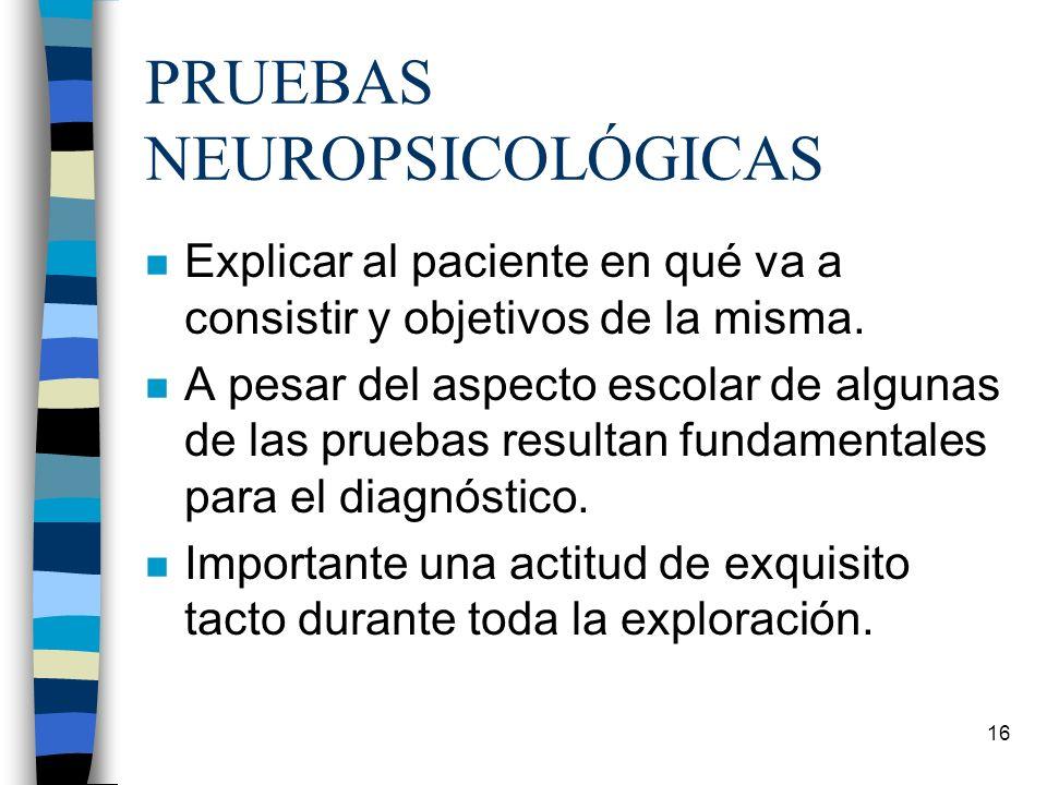 PRUEBAS NEUROPSICOLÓGICAS