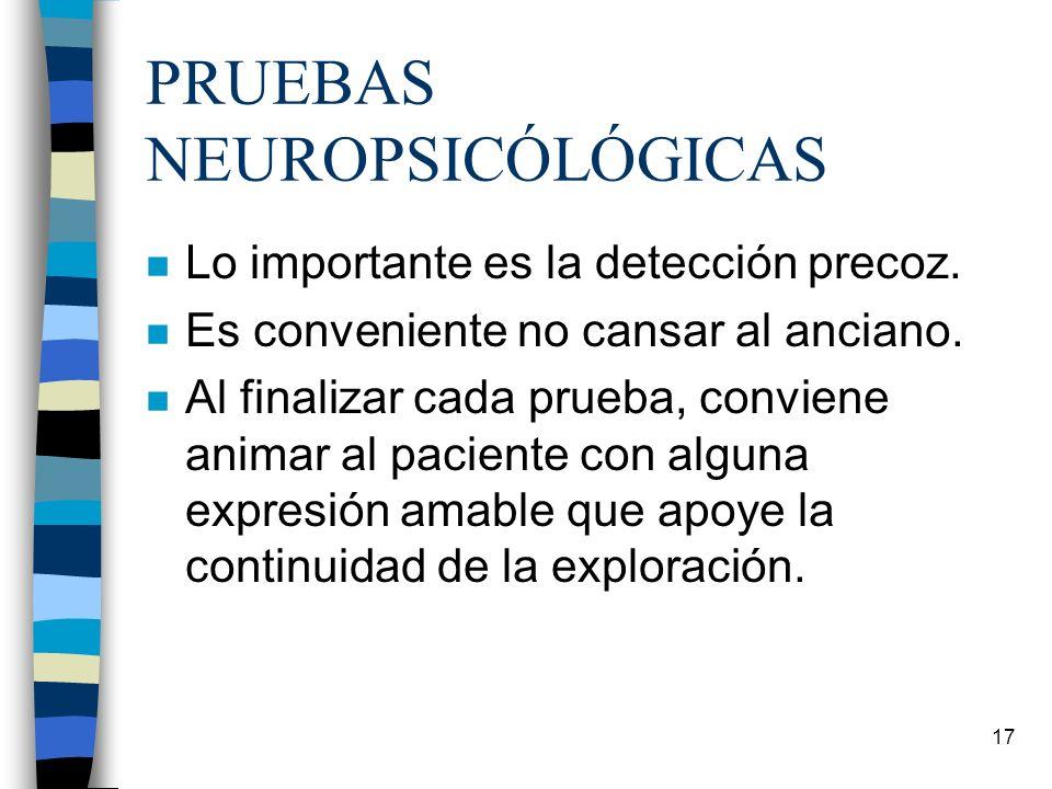 PRUEBAS NEUROPSICÓLÓGICAS