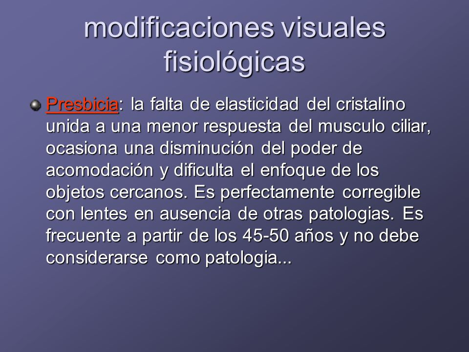 modificaciones visuales fisiológicas
