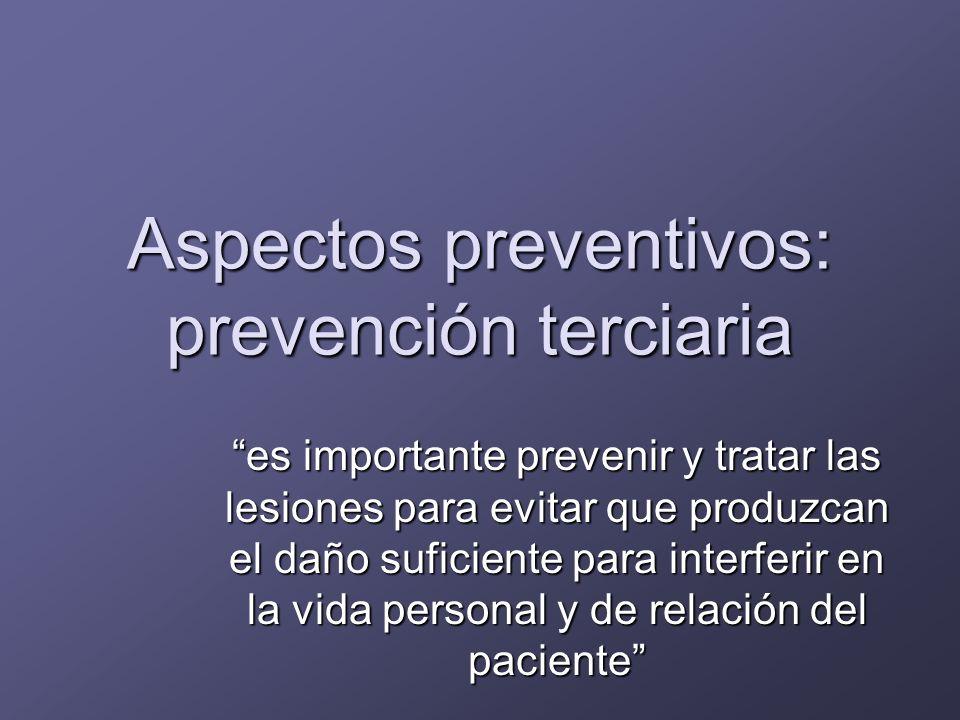 Aspectos preventivos: prevención terciaria