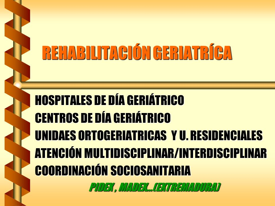 REHABILITACIÓN GERIATRÍCA