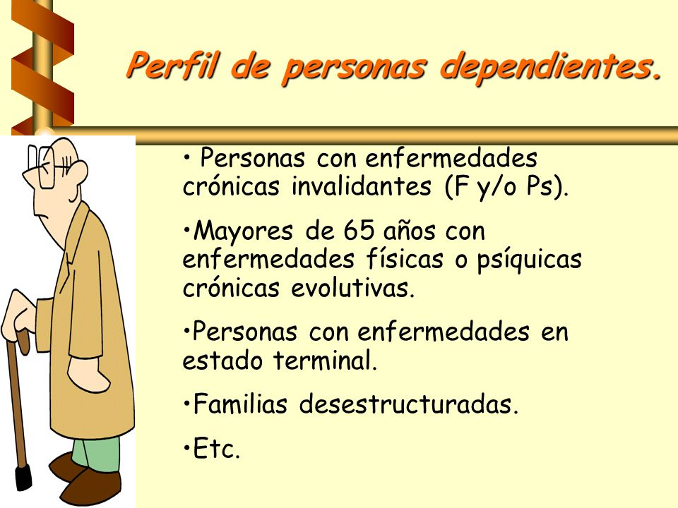Perfil de personas dependientes.