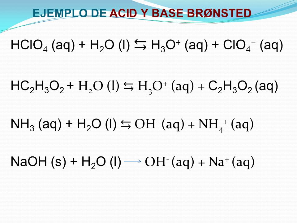 EJEMPLO DE ACID Y BASE BRØNSTED