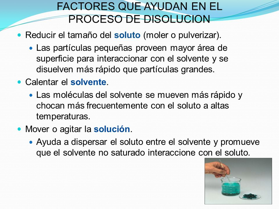 FACTORES QUE AYUDAN EN EL PROCESO DE DISOLUCION