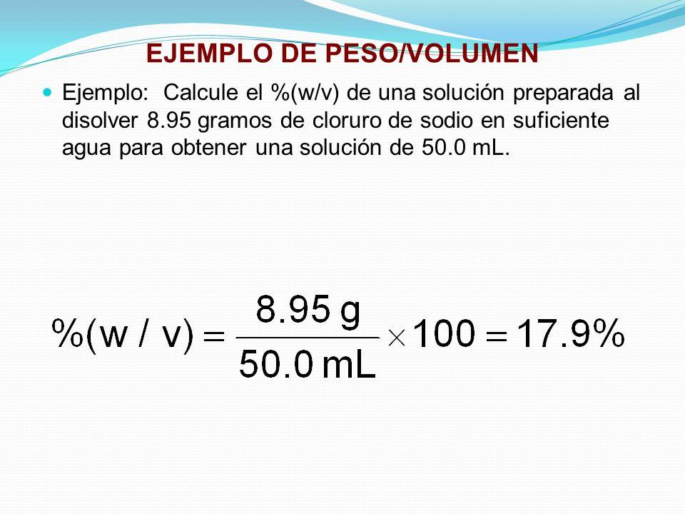 EJEMPLO DE PESO/VOLUMEN