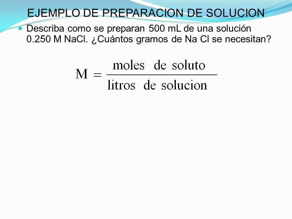 EJEMPLO DE PREPARACION DE SOLUCION