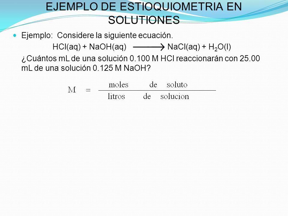 EJEMPLO DE ESTIOQUIOMETRIA EN SOLUTIONES