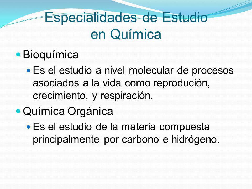 Especialidades de Estudio en Química