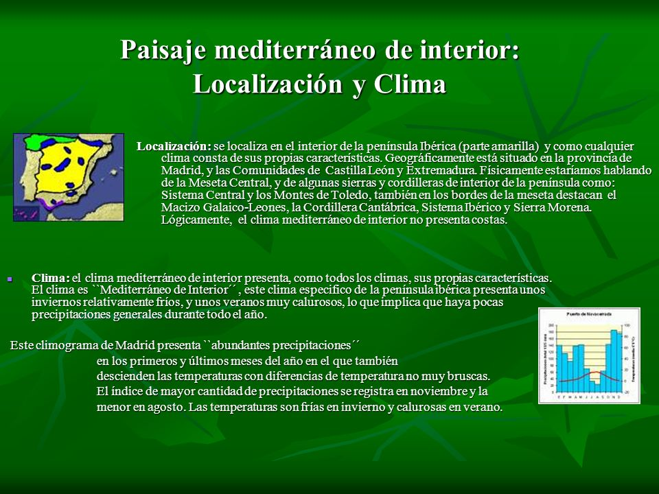 Los paisajes naturales de espa a ppt video online descargar for Clima mediterraneo de interior