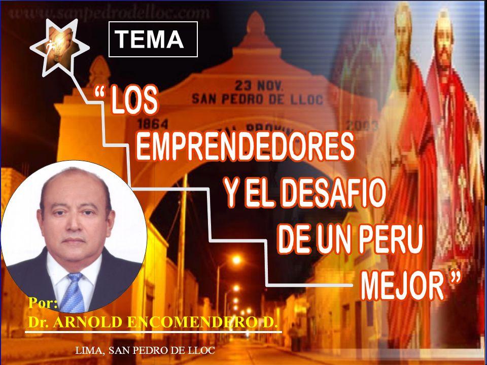 TEMA Por: Dr. ARNOLD ENCOMENDERO D. LIMA, SAN PEDRO DE LLOC