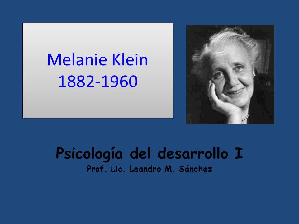Psicología del desarrollo I Prof. Lic. Leandro M. Sánchez