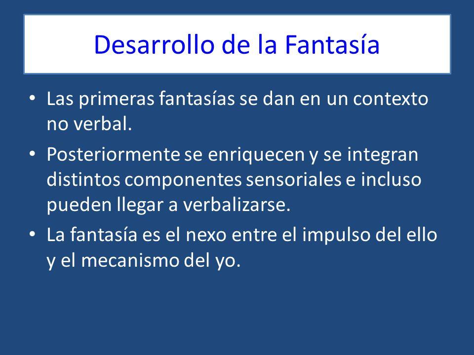 Desarrollo de la Fantasía