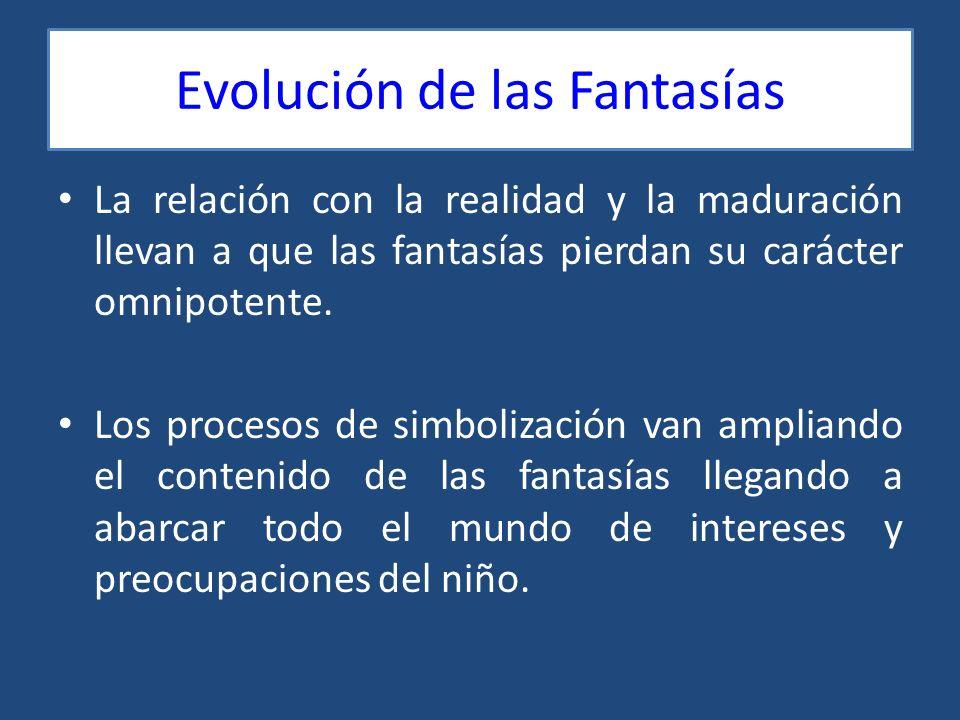Evolución de las Fantasías