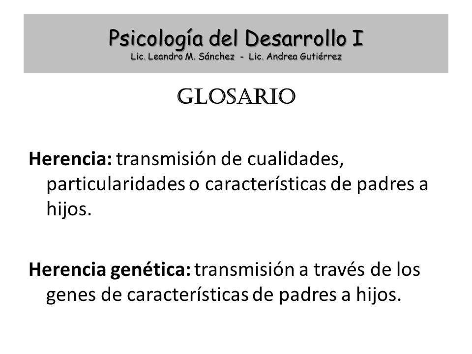 Psicología del Desarrollo I Lic. Leandro M. Sánchez - Lic