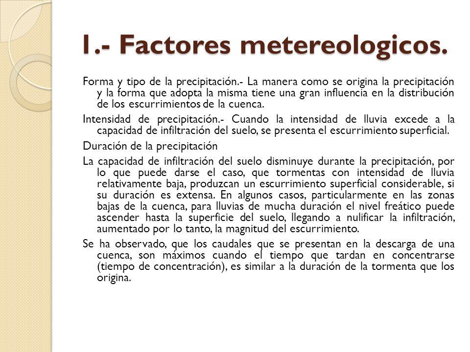 1.- Factores metereologicos.