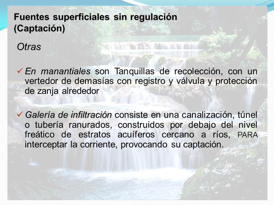 Fuentes superficiales sin regulación (Captación)
