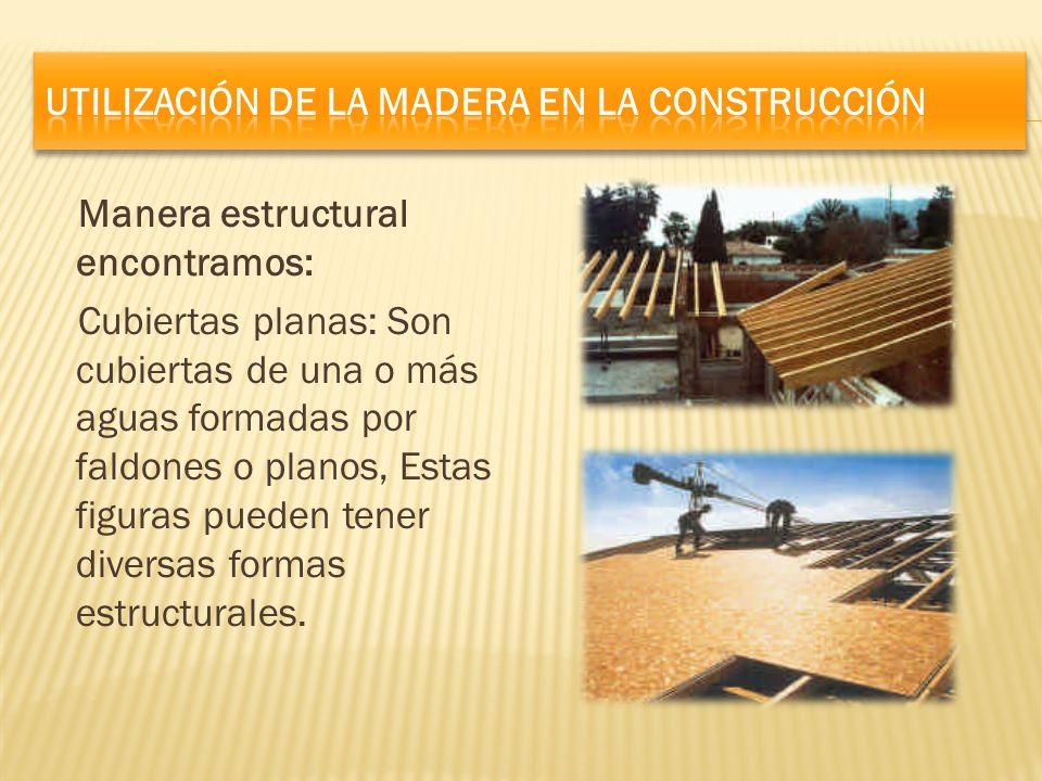 Utilización de la madera en la construcción