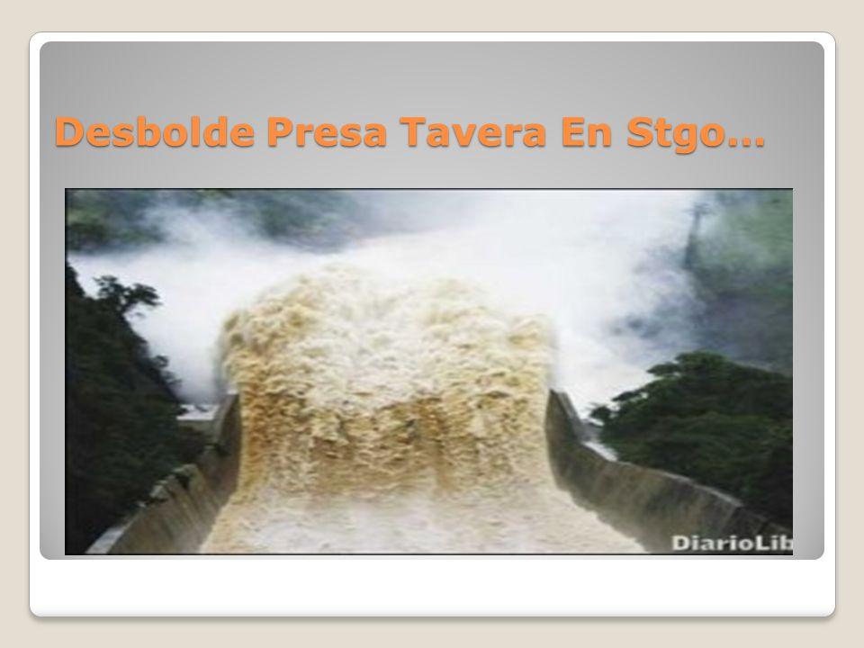 Desbolde Presa Tavera En Stgo…