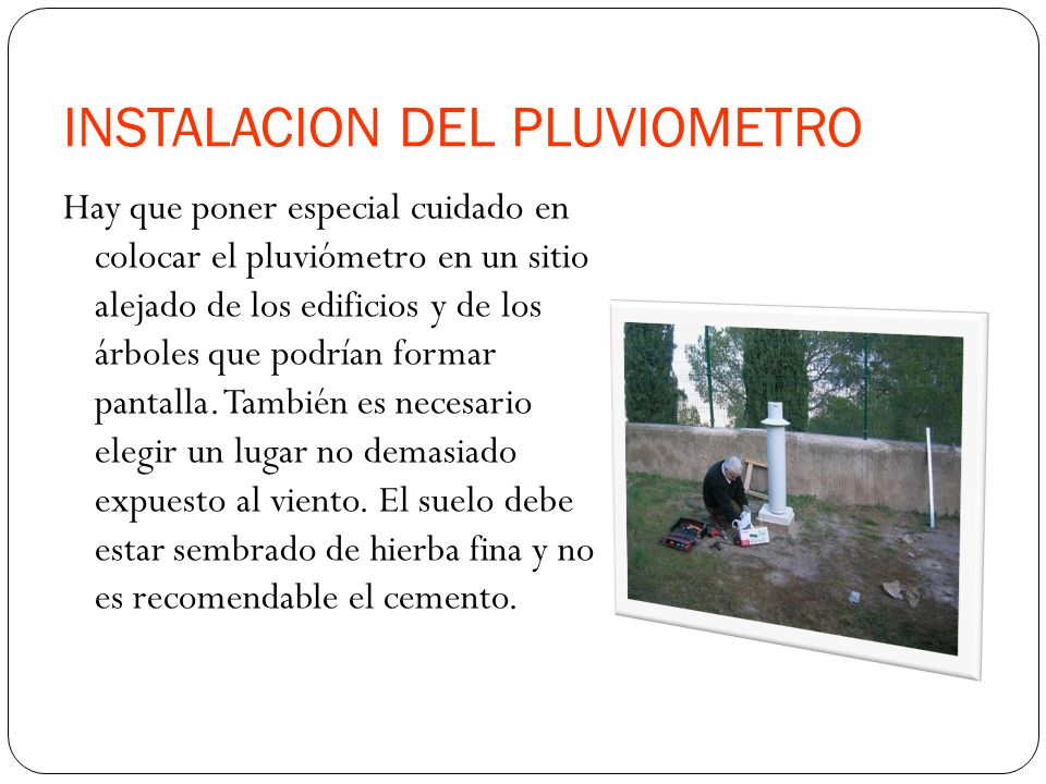 INSTALACION DEL PLUVIOMETRO