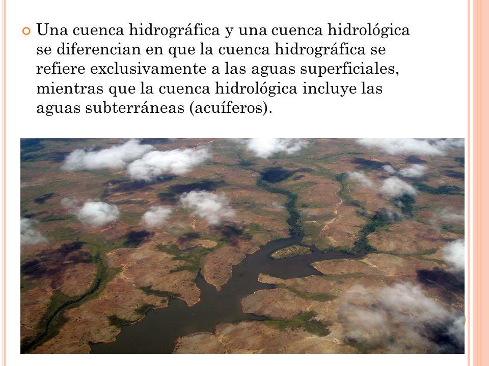 Una cuenca hidrográfica y una cuenca hidrológica se diferencian en que la cuenca hidrográfica se refiere exclusivamente a las aguas superficiales, mientras que la cuenca hidrológica incluye las aguas subterráneas (acuíferos).