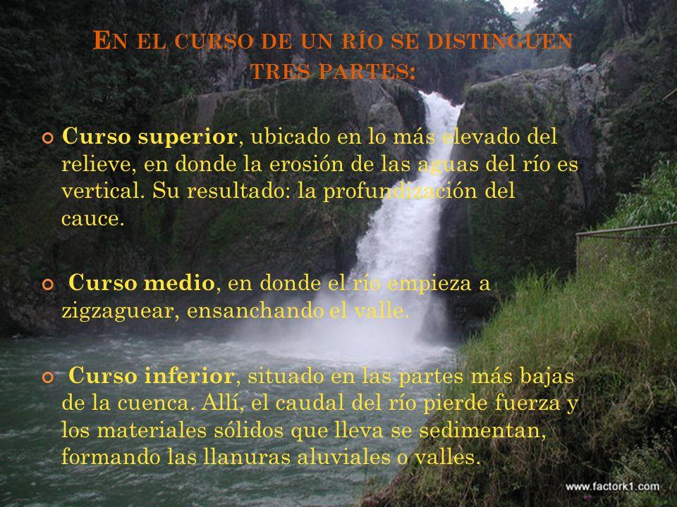 En el curso de un río se distinguen tres partes: