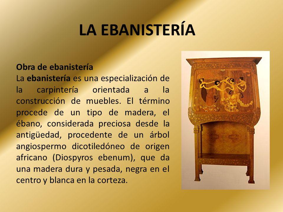 Herramientas de la ebanister a ppt video online descargar - La ebanisteria ...