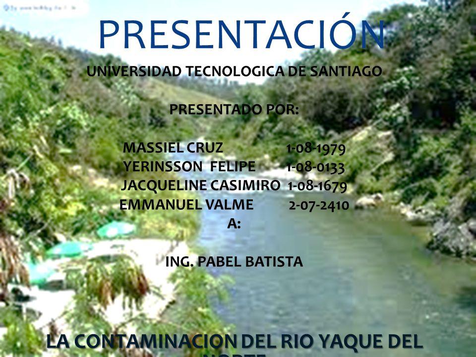Presentación LA CONTAMINACION DEL RIO YAQUE DEL NORTE