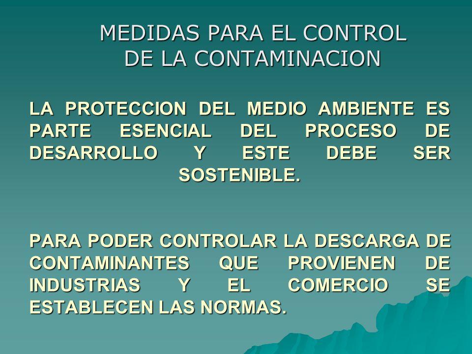 MEDIDAS PARA EL CONTROL DE LA CONTAMINACION
