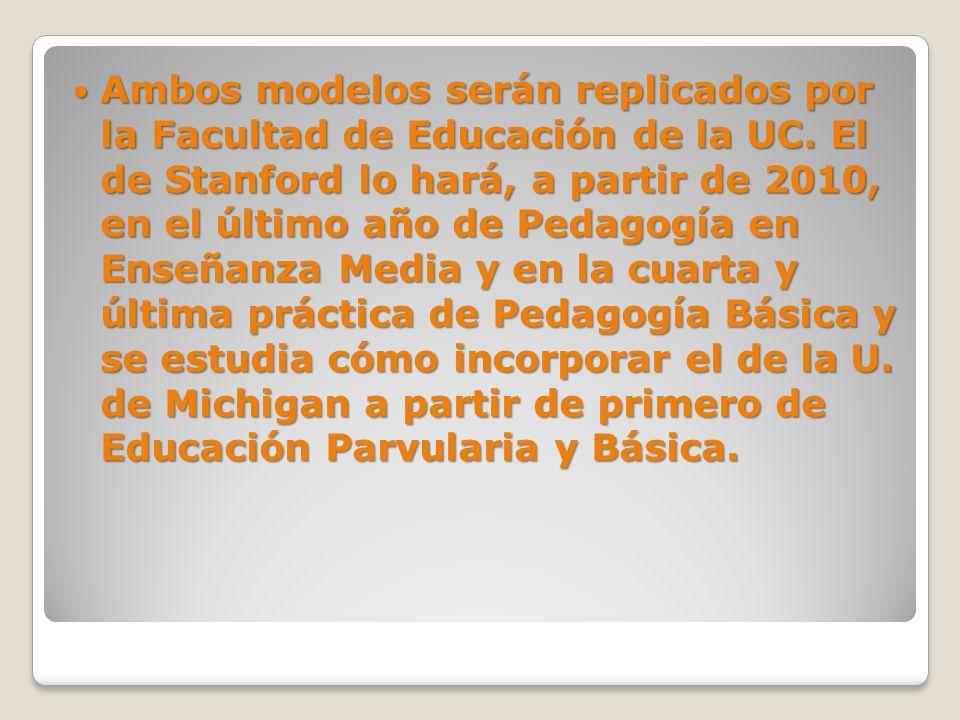 Ambos modelos serán replicados por la Facultad de Educación de la UC