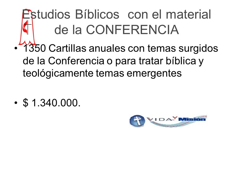 Estudios Bíblicos con el material de la CONFERENCIA