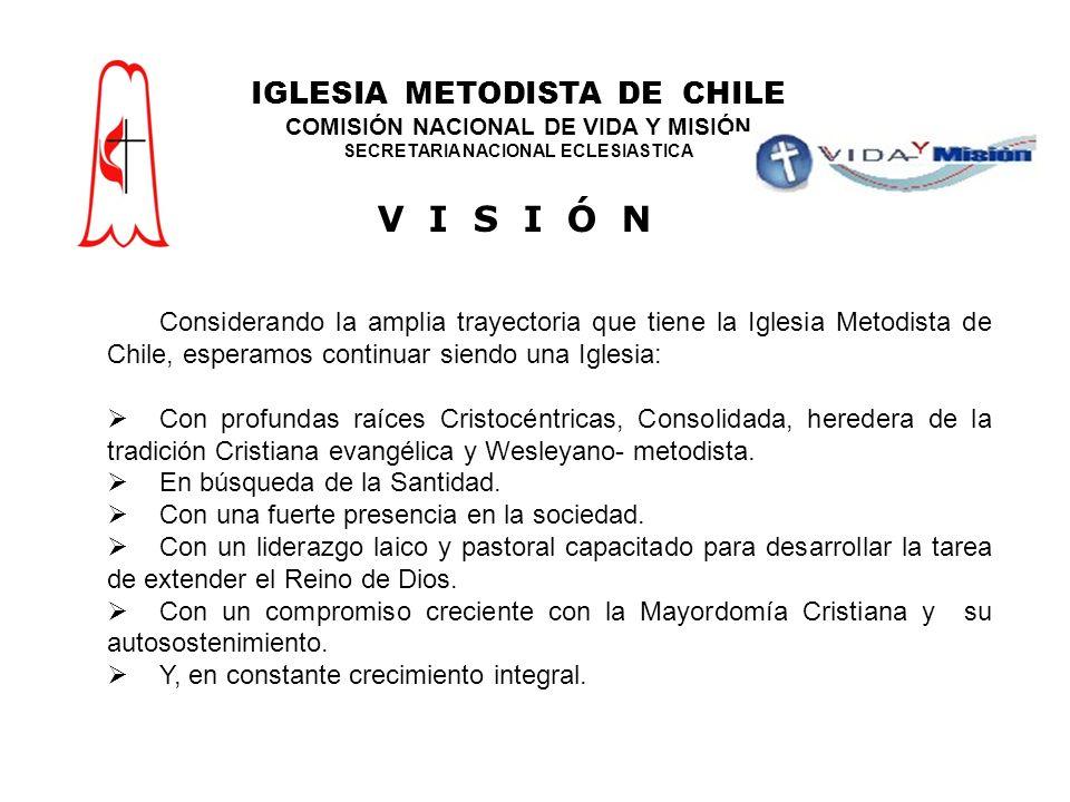V I S I Ó N IGLESIA METODISTA DE CHILE