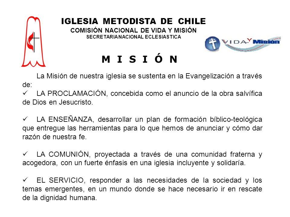 M I S I Ó N IGLESIA METODISTA DE CHILE