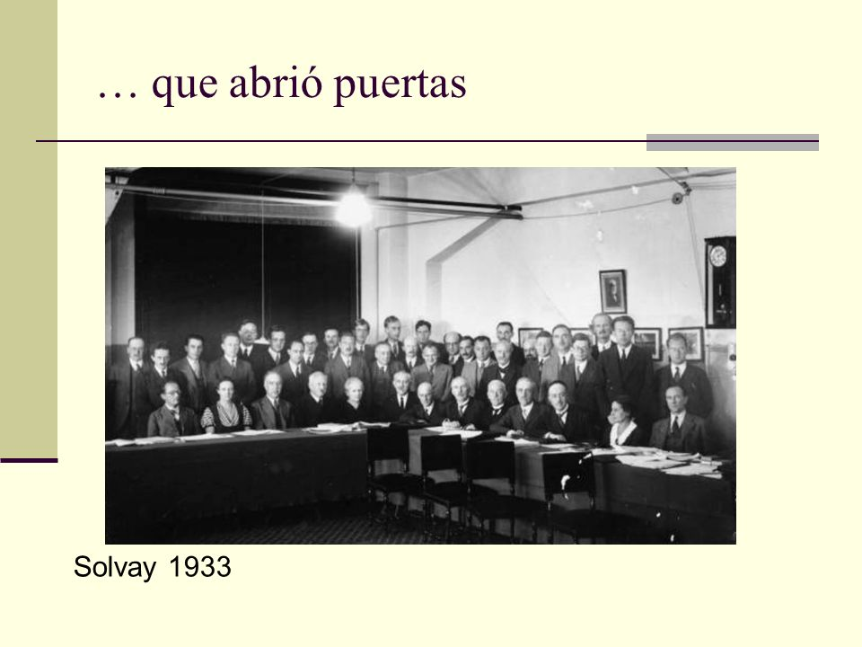 … que abrió puertas Solvay 1933