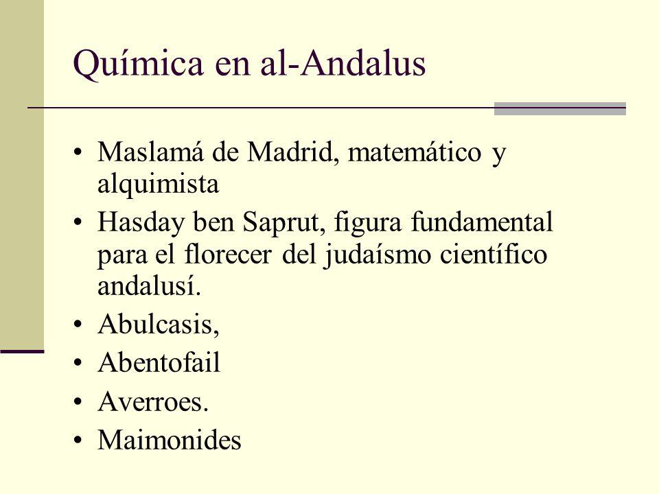 Química en al-Andalus Maslamá de Madrid, matemático y alquimista