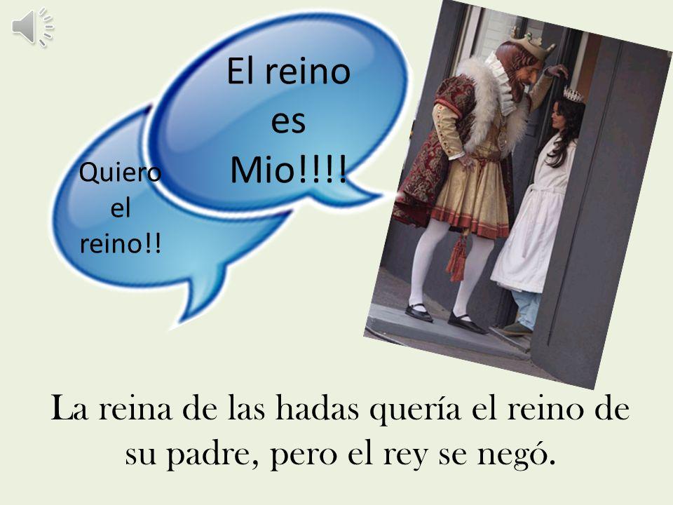 El reino es Mio!!!. Quiero el reino!.